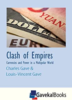 Clash of Empires: Currencies and Power in a Multipolar World