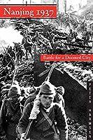 Nanjing 1937: Battle for a Doomed City