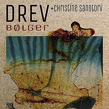 Bølger (feat. Christine Sandtorv)