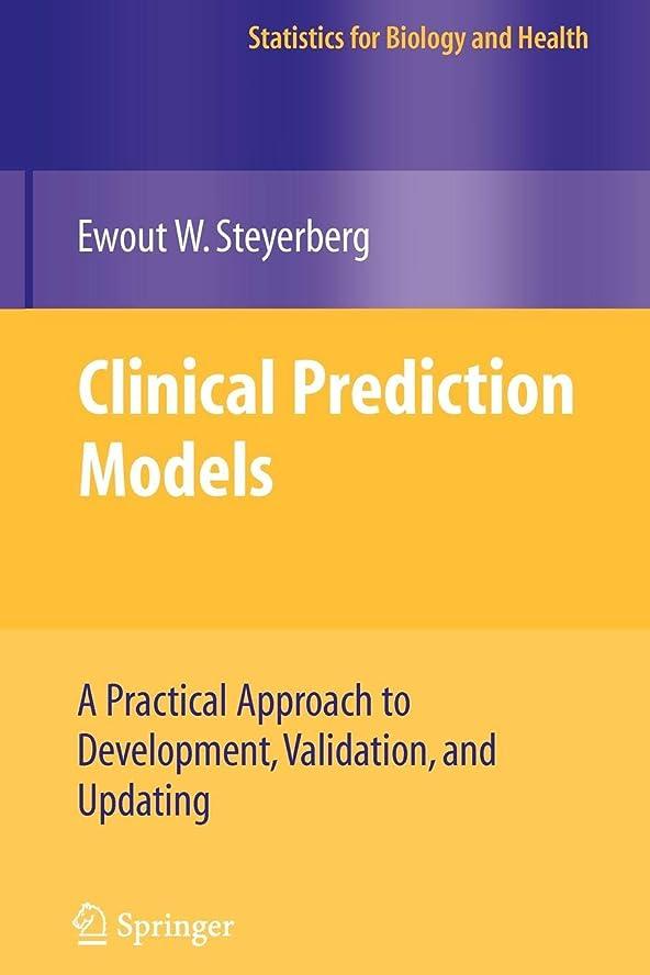 フレットクレデンシャル戦闘Clinical Prediction Models: A Practical Approach to Development, Validation, and Updating (Statistics for Biology and Health)