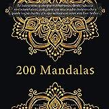 200 Mandalas - Es bueno tener gusto por muchas cosas, de ahi radica la verdadera fuerza, cualquiera que ama mucho rinde mucho y puede lograr mucho, y lo que se hace con amor esta bien hecho.