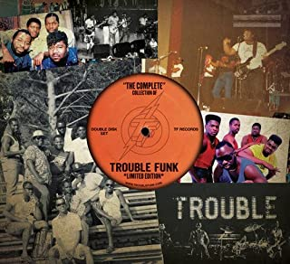 Complete Collection of Trouble Funk