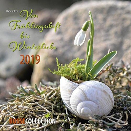 Von Frühlingsduft bis Winterliebe: Bildkalender 2019