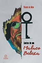 Contos de um Maluco Beleza (Portuguese Edition)