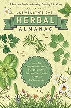 Llewellyn's 2021 Herbal Almanac: A Practical Guide to Growing, Cooking & Crafting