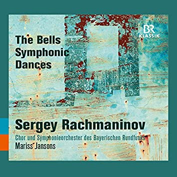 Rachmaninoff: The Bells & Symphonic Dances