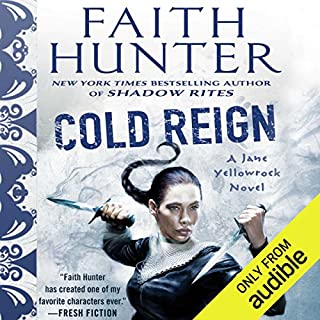 Cold Reign     Jane Yellowrock, Book 11              Written by:                                                                                                                                 Faith Hunter                               Narrated by:                                                                                                                                 Khristine Hvam                      Length: 14 hrs and 43 mins     7 ratings     Overall 4.4