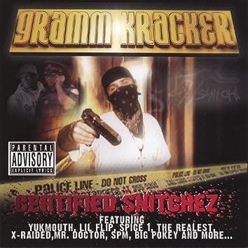 Certified Snitchez