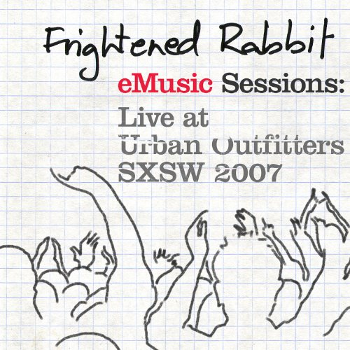 Emusic Sessions: Live At Urban Outfitters - Sxsw 2007 [Explicit]