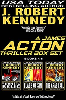 The James Acton Thrillers Series: Books 4-6 (The James Acton Thrillers Series Box Set Book 2) by [J. Robert Kennedy]