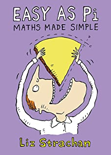 Easy as Pi: Maths Made Simple [Hardcover] Liz Strachan
