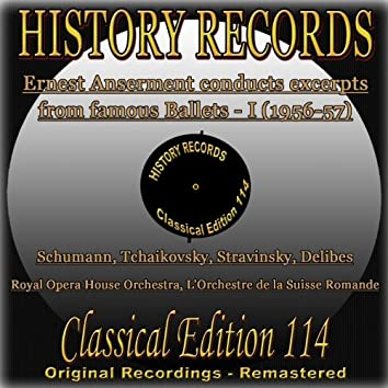 History Records - Classical Edition 114 - Ernest Anserment conducts excerpts from famous Ballets I (Original Recordings - Remastered)