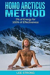 Homo Arcticus Method: 2% of Energy for 100% of Effectiveness