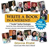 Write a Book in a Weekend: 7 Insider Author Strategies