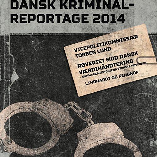 Røveriet mod Dansk Værdihåndtering: Danmarkshistoriens største røverier audiobook cover art