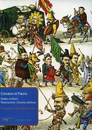 Congreso de Verona: Guerra de España - Negociaciones - Colo
