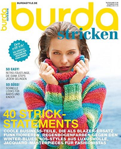 burda stricken Strickmagazin: Strick-Modelle 2016, [BST16], Schnittmuster ideal für Anfänger und Profis, von burda style