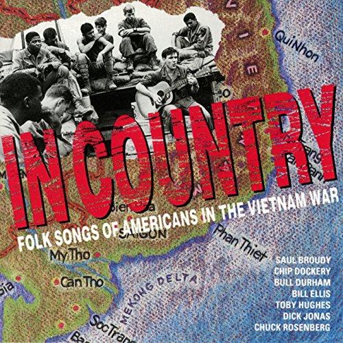 In Country - Folk Songs Of Americans In The Vietnam War