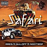 Safari (feat. Guloff & NooTrop)