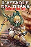 L'Attaque des Titans - Before the Fall T06