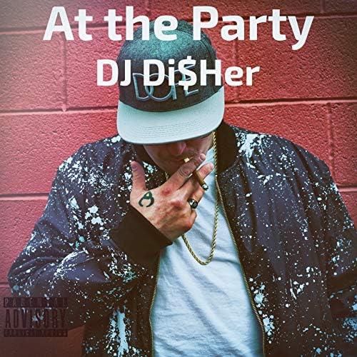 DJ Di$Her