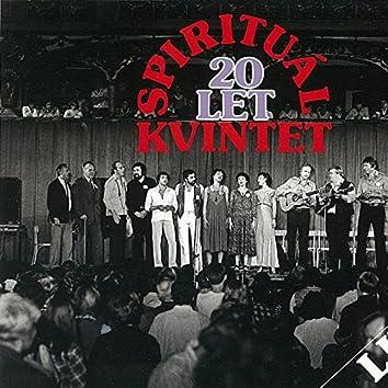 Spirituál Kvintet 20 Let