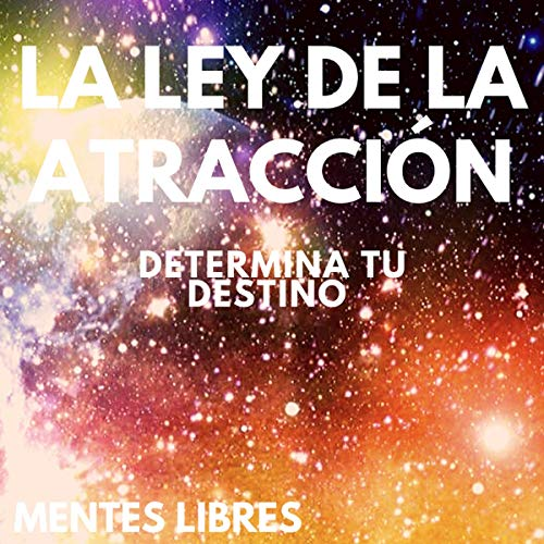 La Ley De Atraccion [The Law of Attraction] audiobook cover art