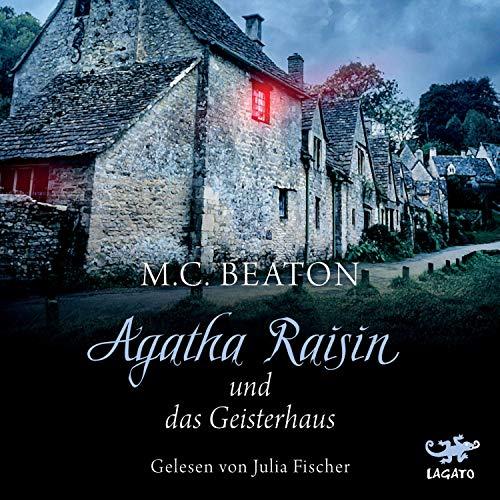 Agatha Raisin und das Geisterhaus cover art