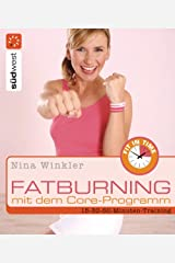 Fatburning mit dem Core-Programm Kindle Ausgabe