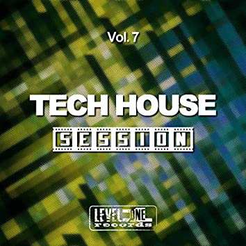 Tech House Session, Vol. 7