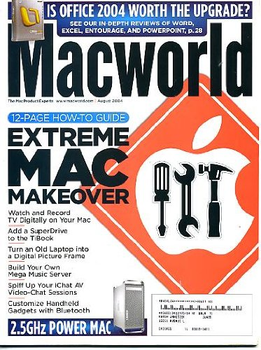 Macworld August 2004 Extreme Mac Make-Over - 12-Page How-To Guide, 2.5 GHz PowerMac, Watch & Record TV On Your Mac, Turn an Old Laptop Into a Digital Photo Frame, Build Your Own Mega Music Server