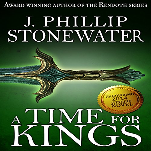 A Time for Kings: Complete Book audiobook cover art