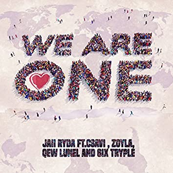 We Are One (feat. Csavi, Zoyla, Qew Lunel, 6ix Tryple)