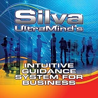 Silva UltraMind's Intuitive Guidance System for Business Titelbild