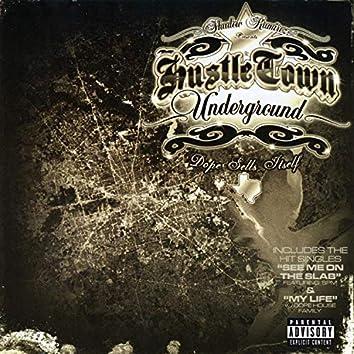 Shadow Ramirez Presents Hustle Town Underground: Dope Sells Itself