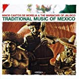 Traditional Music Of Mexico (Digitally Remastered)