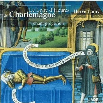 Le livre d'heures de Charlemagne (Chant grégorien)