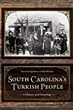 South Carolina s Turkish People: A History and Ethnology (Non Series)