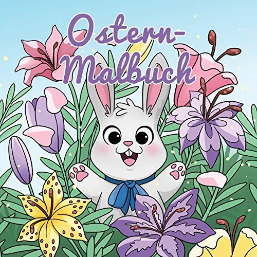Ostern-Malbuch: Für Kinder im Alter von 4-8 Jahren (Malbücher für Kinder, Band 7)