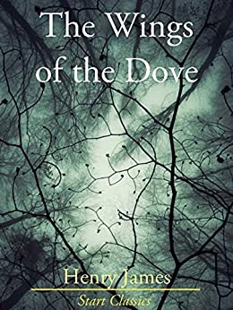 The Wings of the Dove by [Henry James]