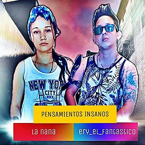 Ery El Fantástico & La Nana