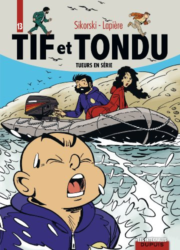 Tif et Tondu - L'intégrale - Tome 13 - Tueurs en série