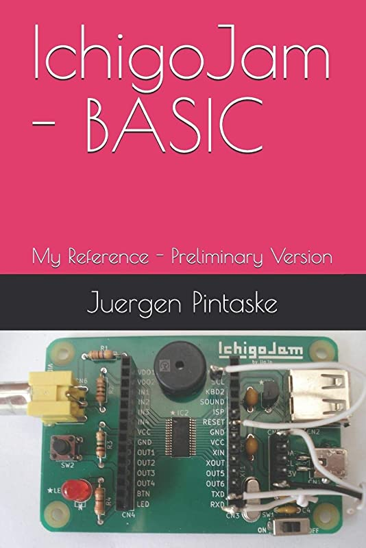ピット舌動機IchigoJam - BASIC: My Reference - Preliminary Version