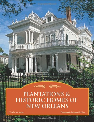 Plantations & Historic Homes of New Orleans