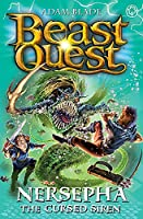 Beast Quest: Nersepha the Cursed Siren: Series 22 Book 4