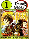 Younger Demon Sister: New Edition Book 1 Includes Vol 1 - 2 - 3 Demon Action Slayer Kimetsu No Manga Yaiba Graphic Novels