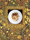 Canal House Cooking Volume No. 7: La Dolce Vita (Volume 7)