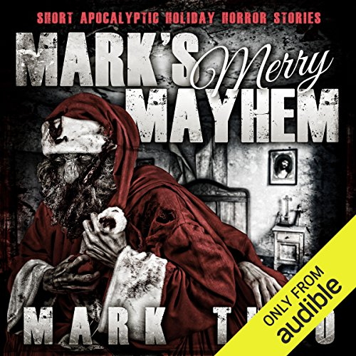 Mark's Merry Mayhem audiobook cover art