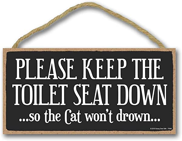 Honey Dew Gifts Cat Decor Please Keep The Toilet Seat Down 5 Inch By 10 Inch Hanging Wall Art Decorative Wood Sign Home Decor