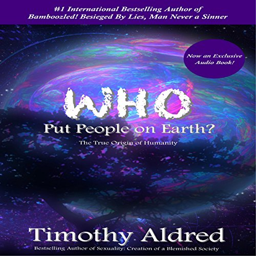 Who Put People on Earth? audiobook cover art